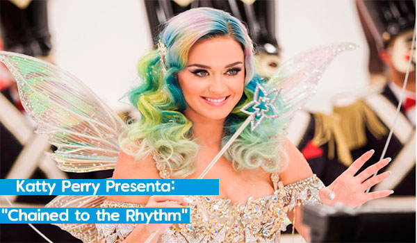 "Katy Perry ""Chained to the Rhythm"""